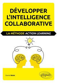 Développer l'intelligence collaborative