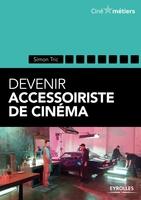 Simon Tric - Devenir accessoiriste pour le cinéma