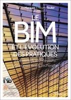 S.Marquès, R.Teulier - Le BIM et l'évolution des pratiques