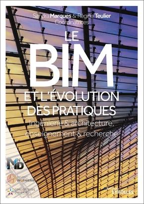 S.Marquès, R.Teulier- Le BIM et l'évolution des pratiques
