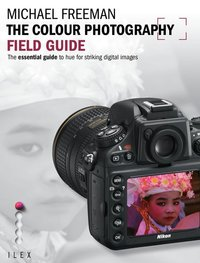 The colour photography field guide /anglais