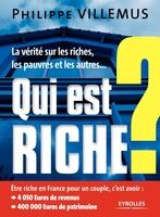 Philippe Villemus - Qui est riche ?