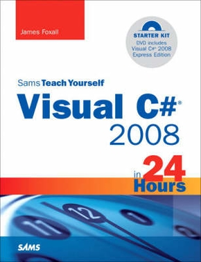 STY VISUAL C# 2008 IN 24 HOURS