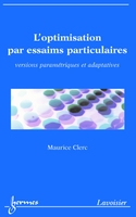 L'optimisation par essaims particulaires