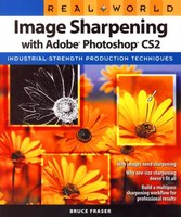 Real World Image Sharpening with Adobe Photoshop CS2