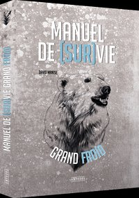 Manuel de survie par grand froid