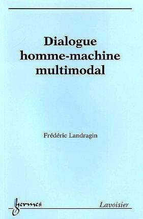 Dialogue homme-machine multimodal