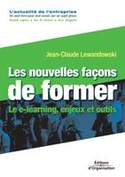 Jean-Claude Lewandowski - Les nouvelles façons de former