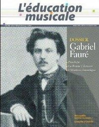 Education Musicale N 573 - Gabriel Faure