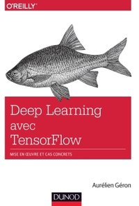 Le deep learning avec TensorFlow