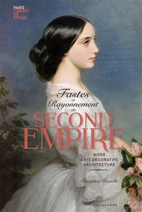 Fastes et rayonnement du second Empire