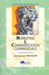 Marketing et communication commerciale