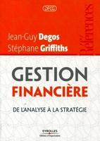 Jean-Guy Degos, Stéphane Griffiths - Gestion financière