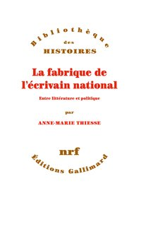 La fabrique de l'écrivain national