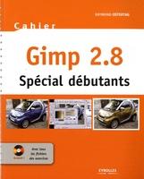 R.Ostertag - Gimp 2.8 - special debutants (avec cd-rom)