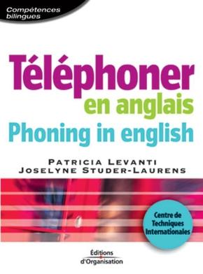 P.Levanti, J.Studer-Laurens- Téléphoner en anglais - phoning in english