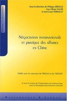 NEGOCIATION INTERNATIONALE ET PRATIQUE DES AFFAIRES EN CHINE