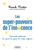 F.Martin - Les super-pouvoirs de l'innocence