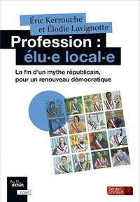 Profession : élu·e local·e