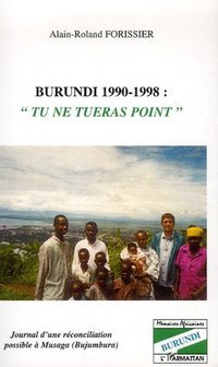 "Burundi 1990-1998 ""tu ne tueras point"""