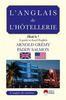 L'anglais de l'hotellerie check in a guide to hotel english