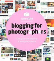 Blogging For Photographers /Anglais