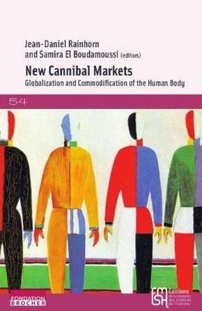 New cannibal markets - globalization and commodification of the human body