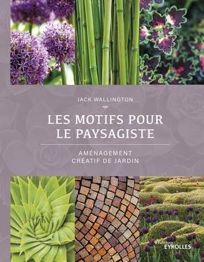 J.Wallington- Les motifs pour le paysagiste