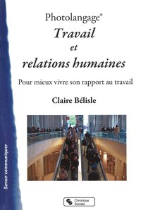 Photolangage - Travail et relations humaines