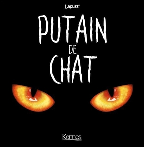 Putain de chat - Tome 01
