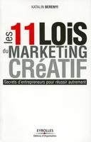 Berenyi, Katalin - Les 11 lois d'un marketing créatif