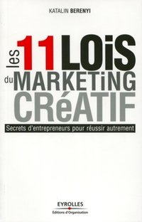 Les 11 lois d'un marketing créatif